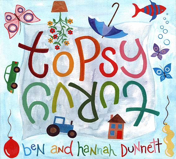 Ben and Hannah Dunnett Topsy Turvy Album Cover US version
