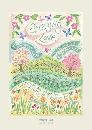 Hannah Dunnett Amazing Love greetings card and A4 poster